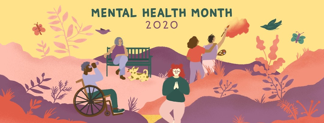 Several people do relaxing activities in a beautiful park, such as yoga, painting, and birdwatching. Text above them reads Mental Health Month 2020